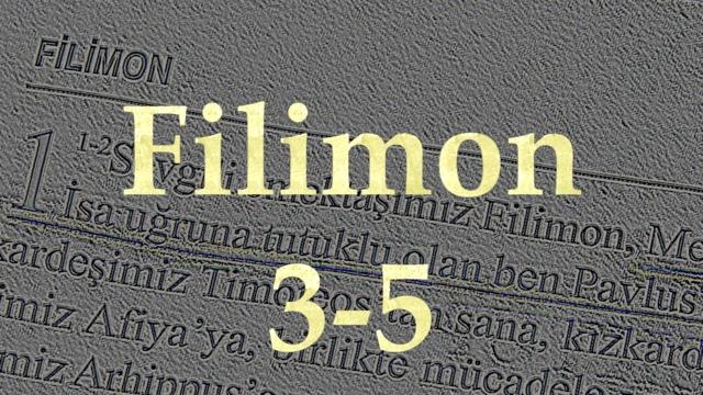 2 Filemon-Mektup 3-5