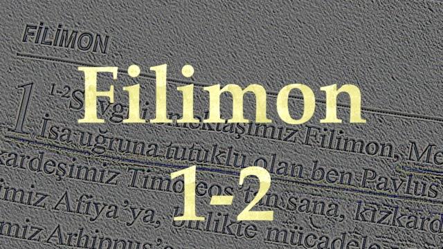 1 Filemon-Mektup 1-2