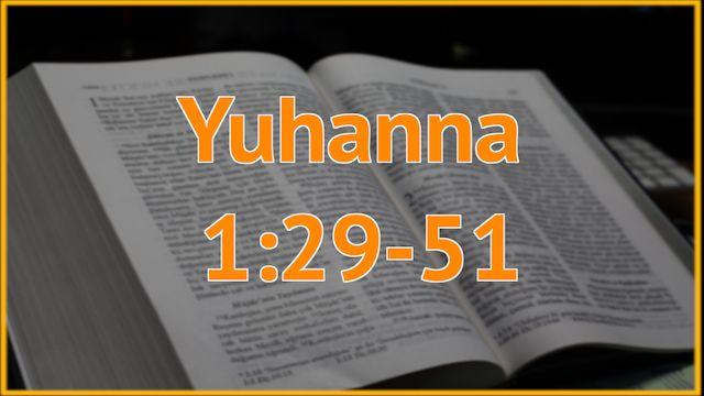 6 Juhanna 1:29-51