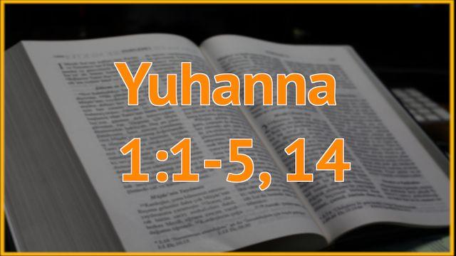 Juhanna Giris 1:1-2