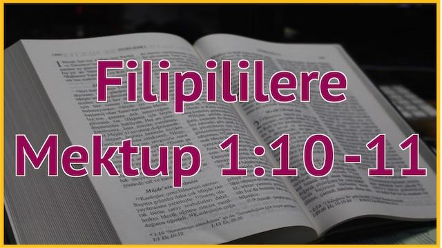 5 Filipililere 1:10-11