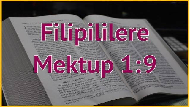 4 Filipililere 1:9