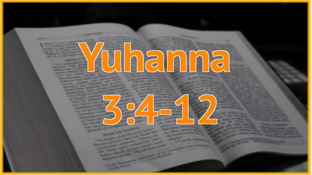 12 Juhanna 3:4-12